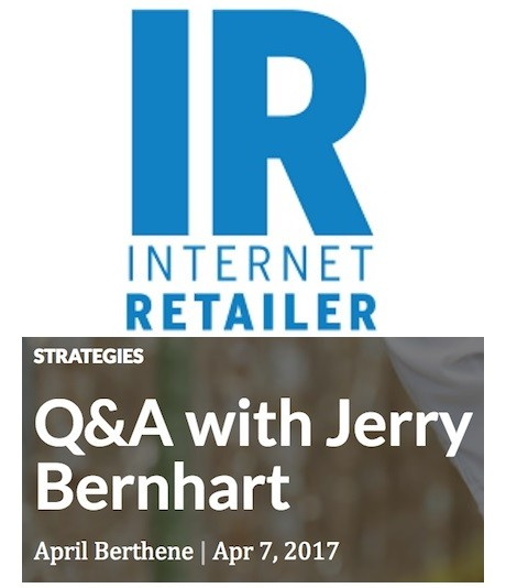 Internet Retailer Q & A with Jerry Bernhart